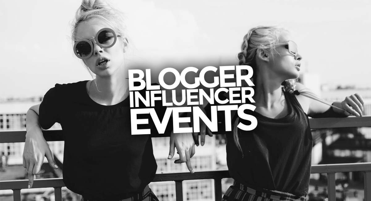 Blogger and Influencer Events: How it works