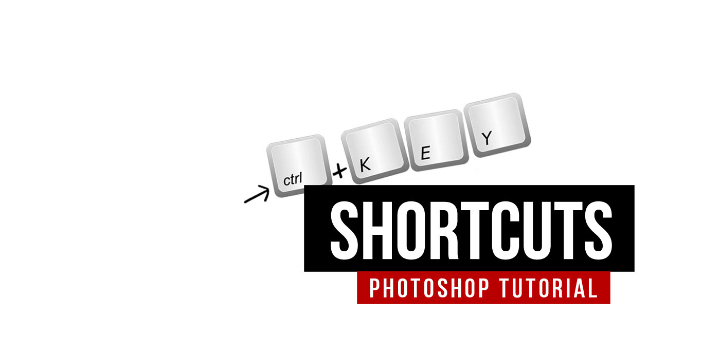 Photoshop shortcuts: Must Have! Keyboard shortcuts for efficiency in the workplace